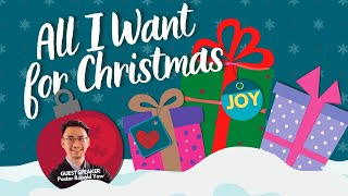 20 DEC 2020 | All I Want For Christmas | Pastor Ronald Yow | Faith Assembly of God Church