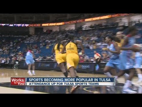 Sports are becoming more popular in Tulsa