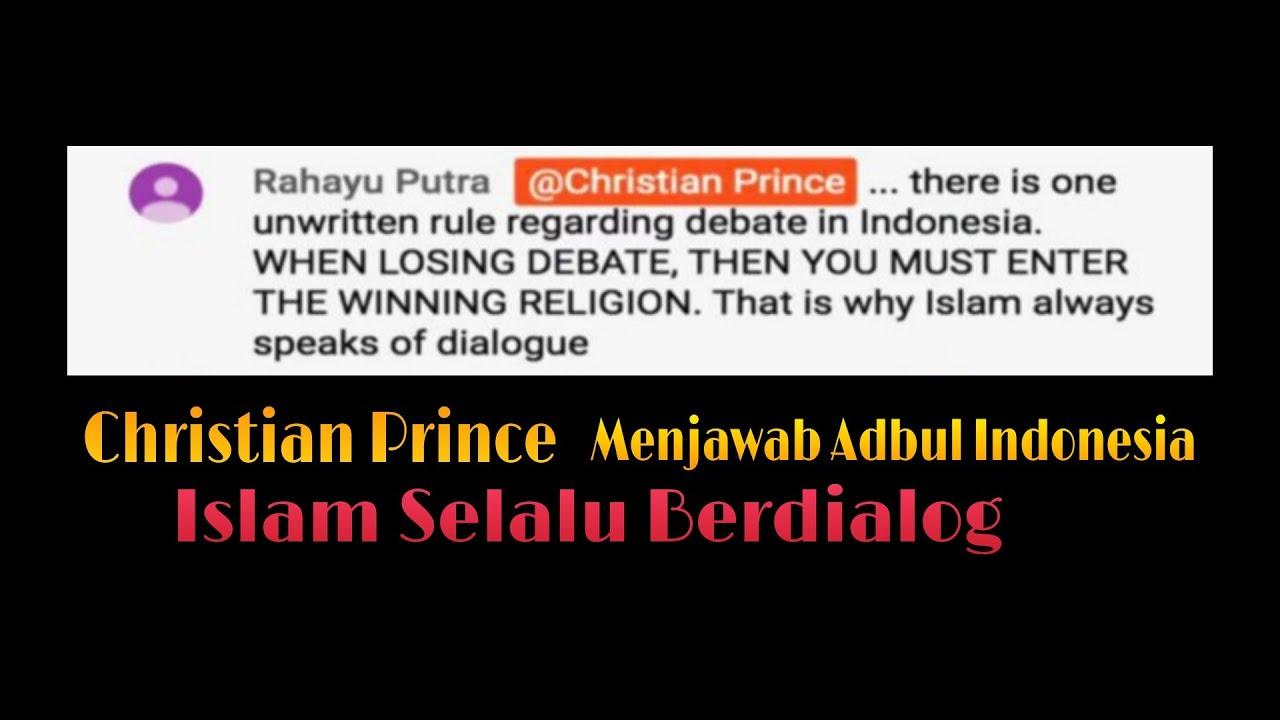 Christian Prince Menjawab Abdul Indonesia | Islam Selalu Berdialog (Terjemahan Indonesia)