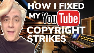 How I Fixed My COPYRIGHT STRIKE Takedowns