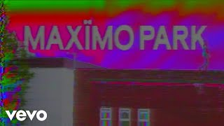 Maximo Park - Child Of The Flatlands