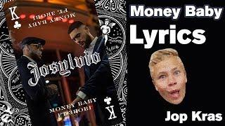 MONEY BABY - lyrics - JOSYLVIO ft. 3ROBI