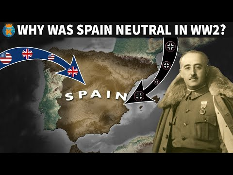 Why Was Spain Neutral In WW2?