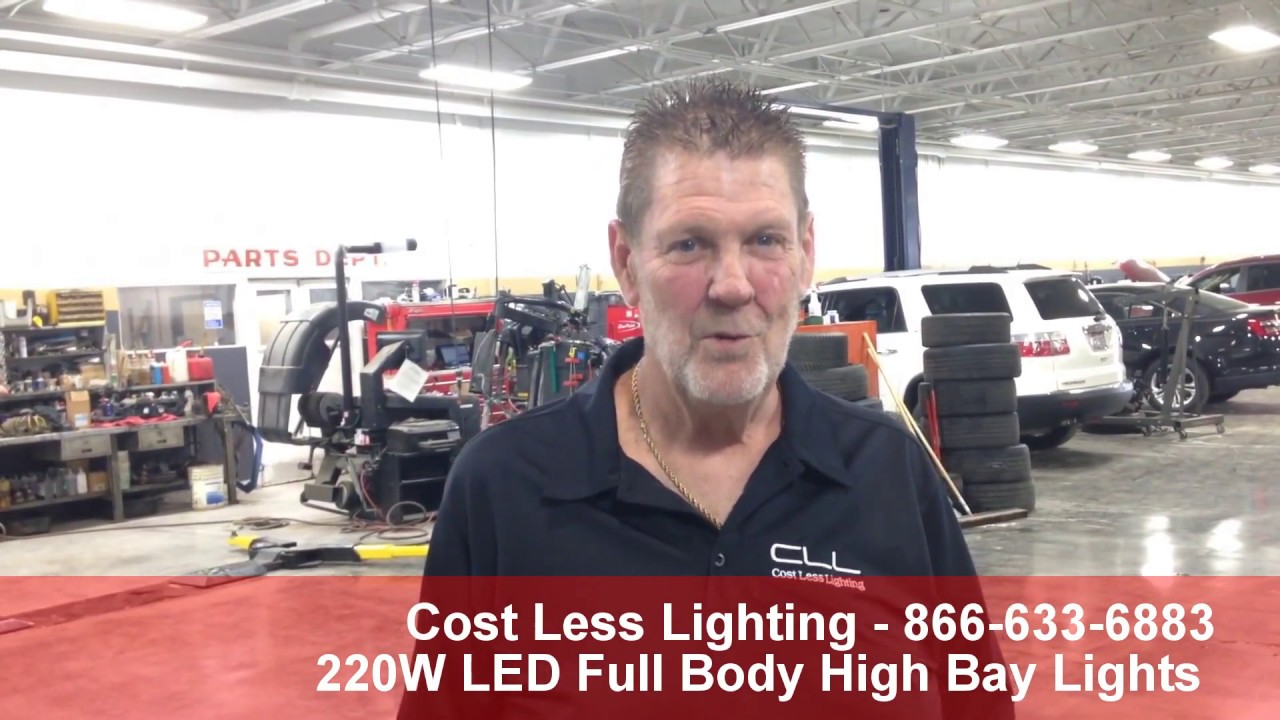 Cost Less Lighting 220W LED High Bay Lights Replaces OLD Fluorescents at Car Dealer  sc 1 st  YouTube & Cost Less Lighting 220W LED High Bay Lights Replaces OLD ... azcodes.com