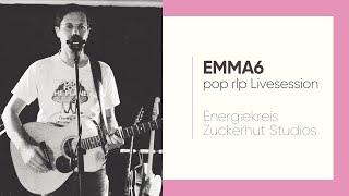 EMMA6 • pop rlp Livesession • Energiekreis Zuckerhut Studios