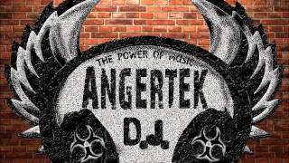 "Dj Angertek // "" The Power Of The Music"" // Set Hardcore Summer 2013"