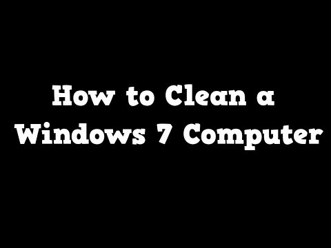 How to clean a Windows Vista or 7 computer