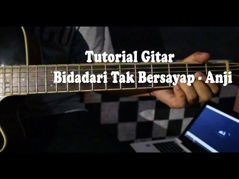 Tutorial Lengkap Chord Gitar Bidadari Tak Bersayap - Anji