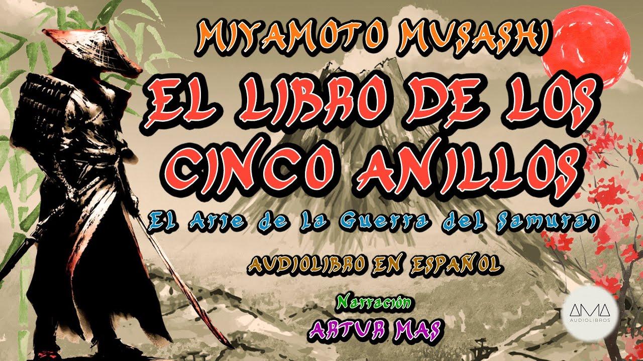 """Miyamoto Musashi - El Libro de los Cinco Anillos (Audiolibro Completo en Español) """"Solo Voz Humana"""""""
