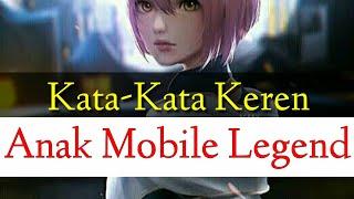 KEREN Kata kata anak Mobile Legend buat story wa