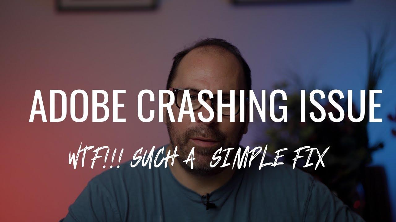 Adobe Premiere Pro Crashing Issue!