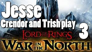 LOTR: War in the North [Part 3] - The Double Mint Twins