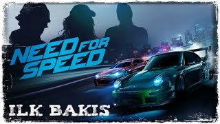 NEED FOR SPEED 2015 | İlk Bakış [PS4]
