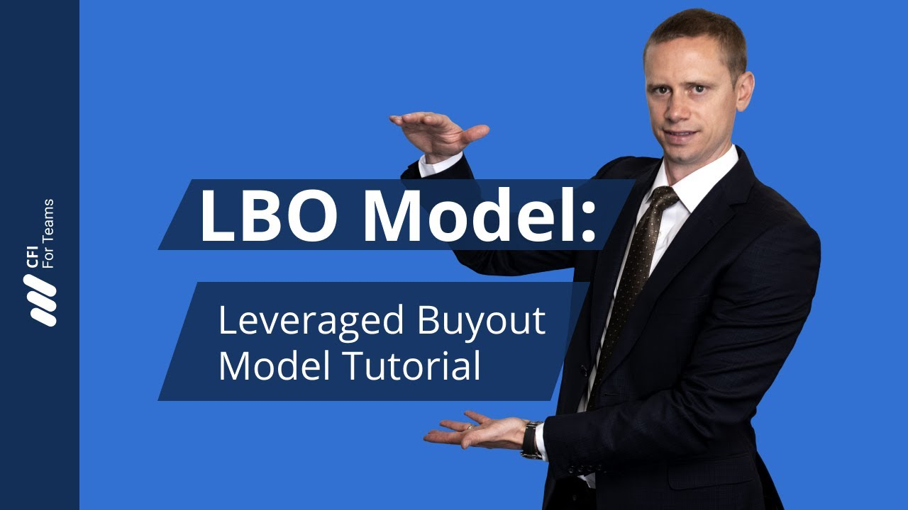 Leveraged Buyout (LBO) Model