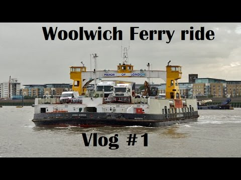 Woolwich Ferry Ride vlog #1