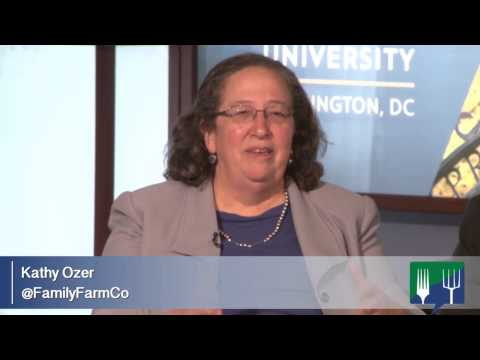 Family Farmers Creating Resilience in the Food System -  Kathy Ozer, National Family Farm Coalition