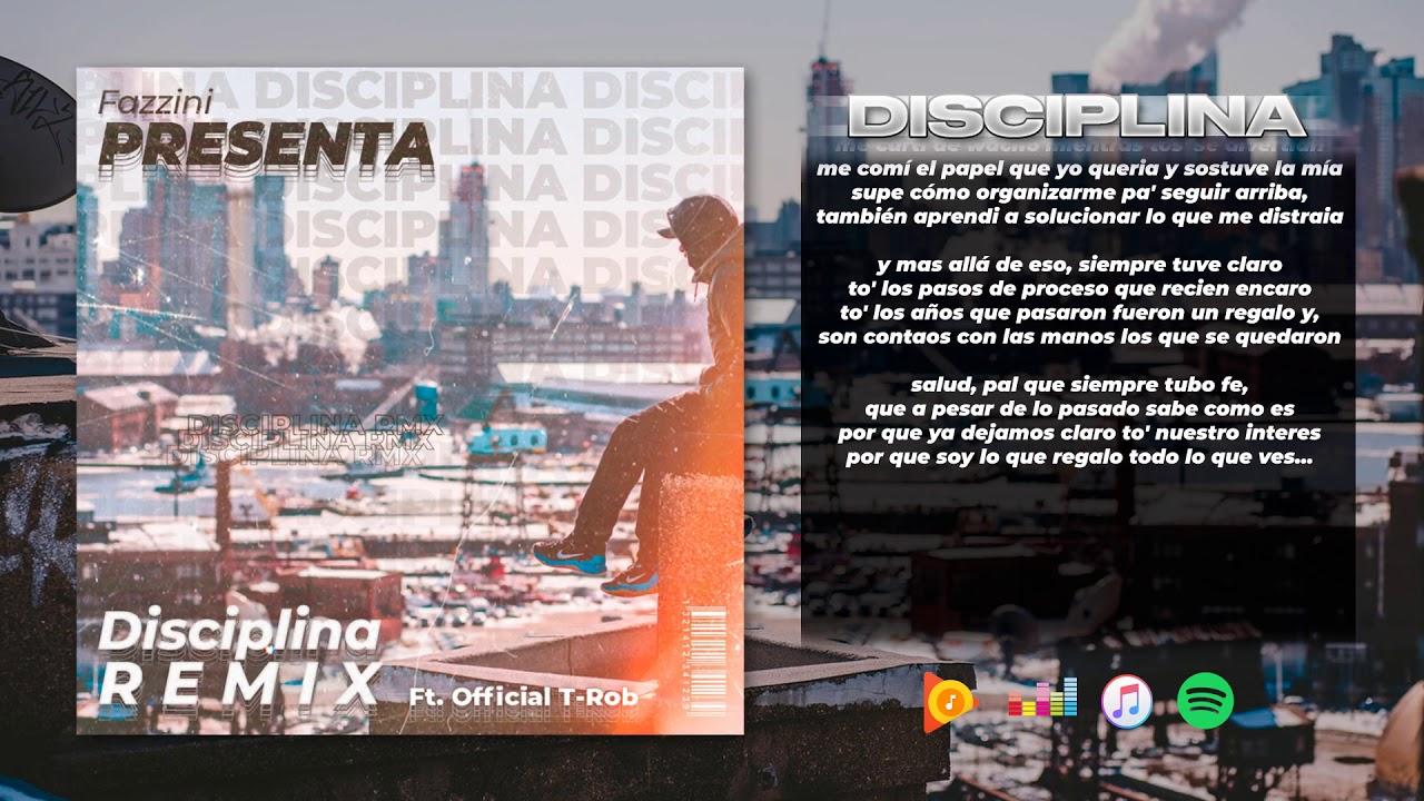 Fazzini - Disciplina REMIX ft. Official T-Rob (Prod. R. Muñoz)