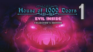 House of 1000 Doors 4: Evil Inside CE [01] w/YourGibs - HOUSE OF LANCASTERS - OPENING - Part 1