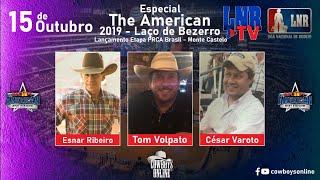 Programa LNR TV 15/10/2020 The American 2019 - Laço de Bezerro  Lançamento etapa PRCA Brasil