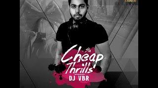 Sia Cheap Thrills ft. Sean Paul ( DJ VBR Remix )