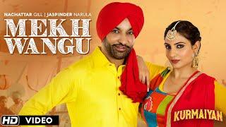 Mekh Wangu by Nachhatar Gill Jaspinder Narula Mp3 Song Download
