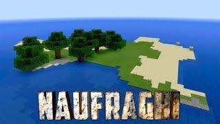NAUFRAGHI EP.1 - Minecraft