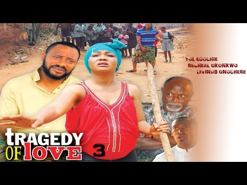 Tragedy  Of Love Season 3  - Latest 2016 Nigerian Nollywood Movie