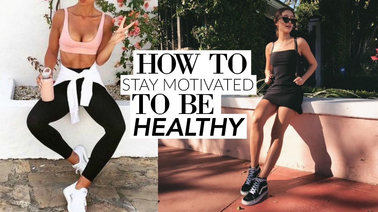 How To Get Fit In 2018 Stay Motivated To Be Healthy In The New Year Youtube