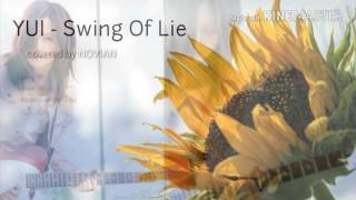 Yui- Swing Of Lie Cover