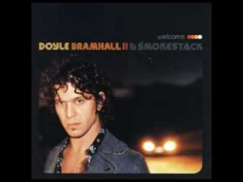Doyle Bramhall II & Smokestack - So You Want It To Rain