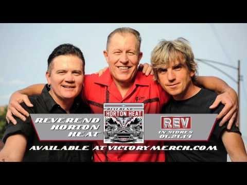 REVEREND HORTON HEAT 'Rev' Available Now (NEW TOUR DATES)