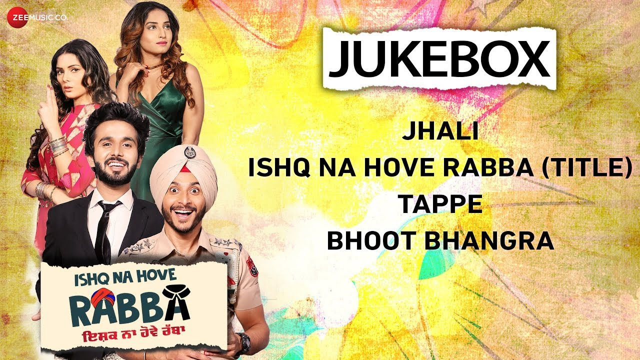 Ishq Na Hove Rabba - Full Movie Audio Jukebox | Navjeet, Youngveer, Sezal Sharma & Yuvleen Kaur