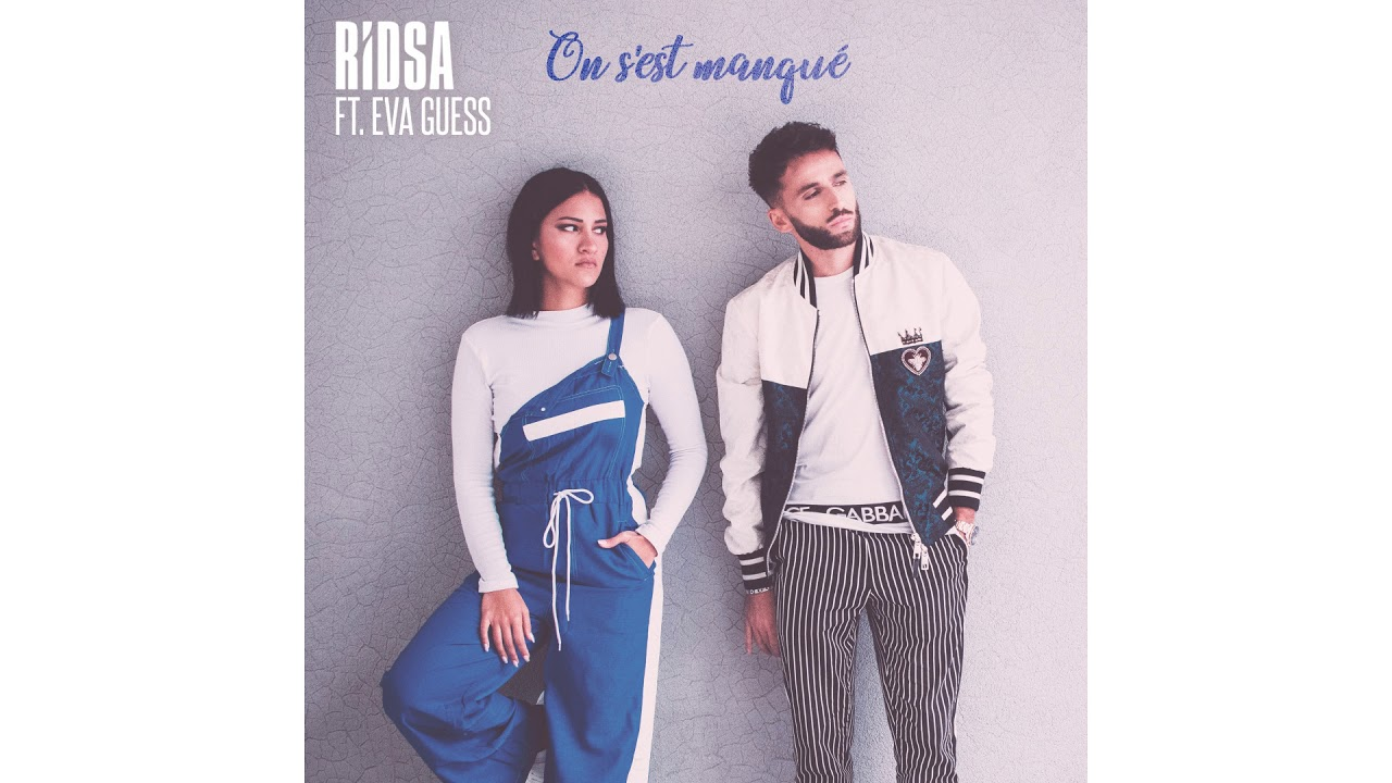 RIDSA feat. Eva Guess - On s'est manqué [Cover Video]