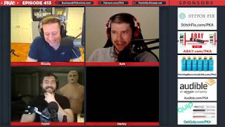 PKA 413 w/ Harley Morenstein   Huge Silicone Sacks, Water Sport Blinding, Mansions of Madness