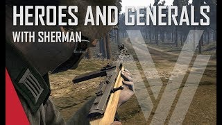 MP34 Time! - Heroes and Generals Gameplay (ft. The Shermanator)