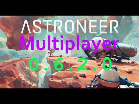 Astroneer Update 0.6.2.0 Multiplayer Xbox One & PC