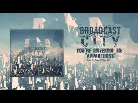 "Broadcast City ""Apparitions"""