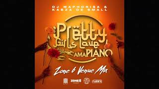 Dj Maphorisa x Kabza De Small - Pretty Girls Love Amapiano Zone6Venue MIX
