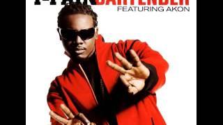 T-Pain - Bartender (Ft. Akon)