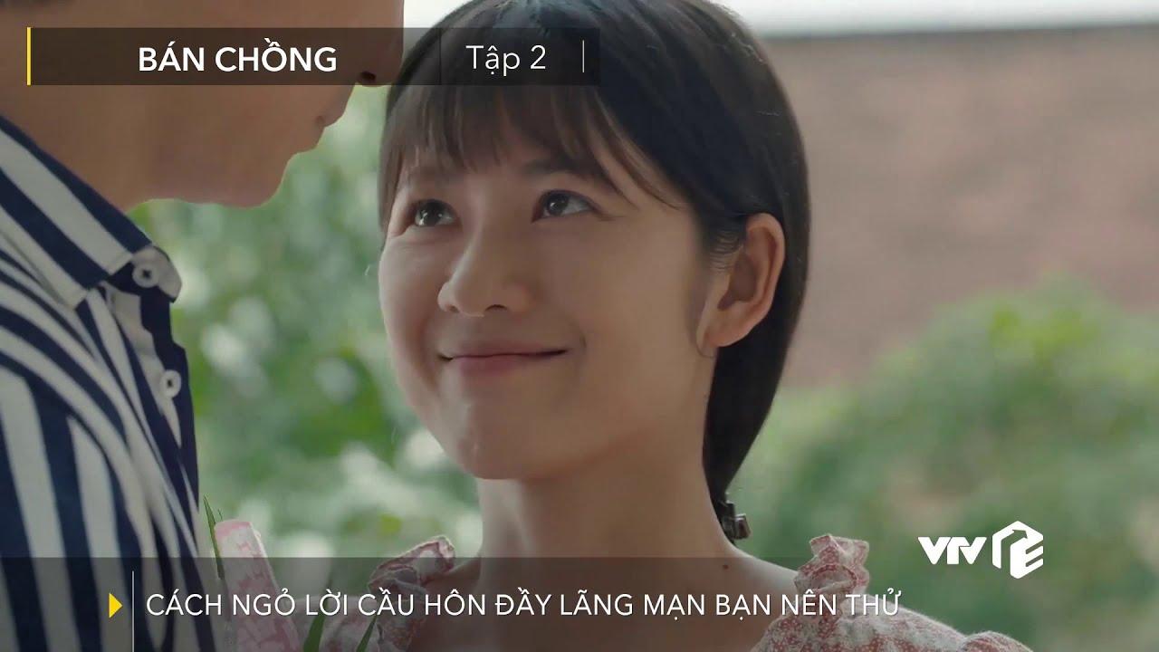 MỚI NHẤT Bán chồng - Tập 21 | Ghen tị với màn cầu hôn đầy chân thành của Tim dành cho Oanh Kiều