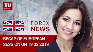 InstaForex tv news: 19.02.2019: EUR and GBP maintain bullish momentum against USD (EUR/USD, GBP/USD)