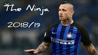 Radja Nainggolan 2019 - El Ninja 2019 - Tackles , Goals , Assists