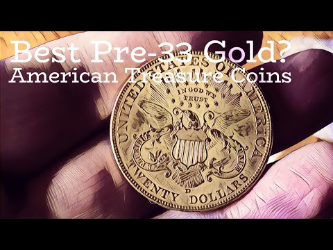 Whats the best Pre-33 USA Gold Coin?