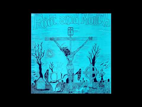 Foot And Mouth      The Prophecy Of Fossos   1986