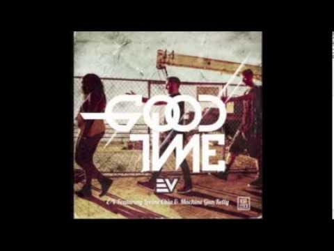 DJ E-V feat Lorine Chia & Machine Gun Kelly - GOOD TIME