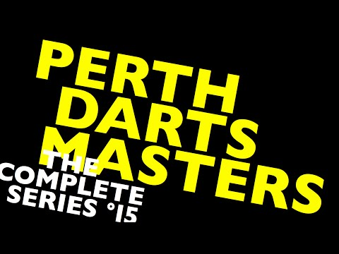 Perth Darts Masters '15: THE COMPLETE SERIES