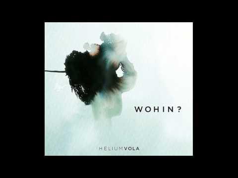Helium Vola - Wittwenklage