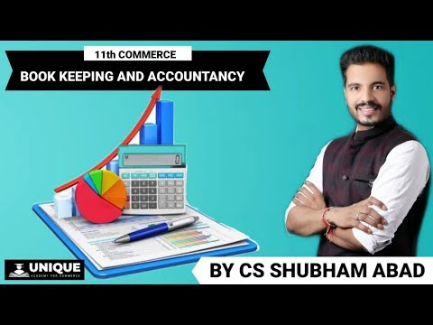ASSETS AND LIABILITY | BASIC OF ACCOUNTS | LEC 6 | 11TH COMMERCE