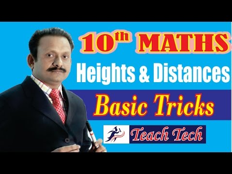 10th Maths Basic/Tricks Height & Distances (Some Applications of Trigonometry) 10th CBSE NCERT