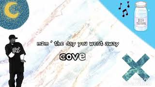 M2M The Day You Went Away Lyrics cover by me.mp3